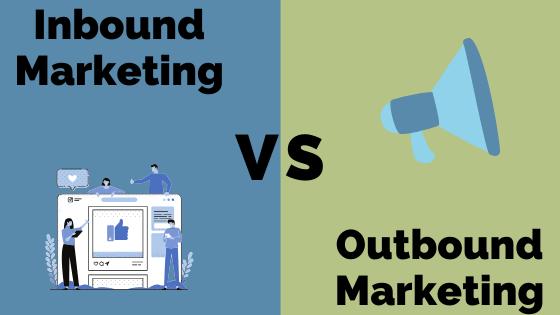 Inbound marketing ou outbound marketing ?