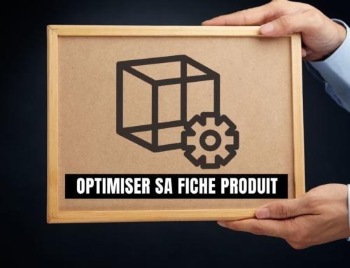 Réaliser une fiche produit optimisée