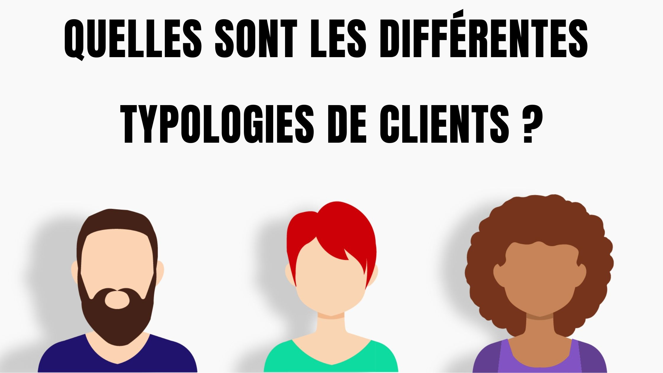 différentes typologies client
