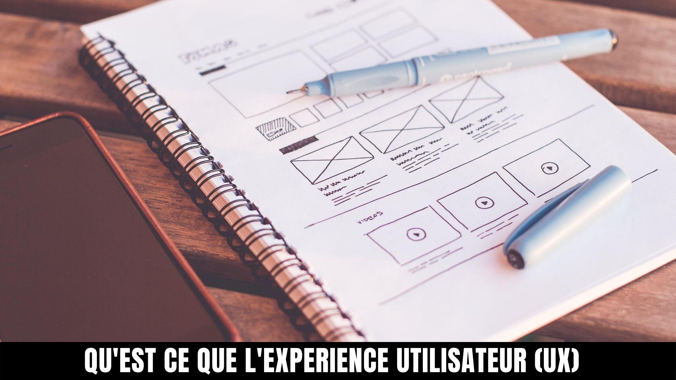 L'experience utilisateur, qu'est-ce que c'est ?
