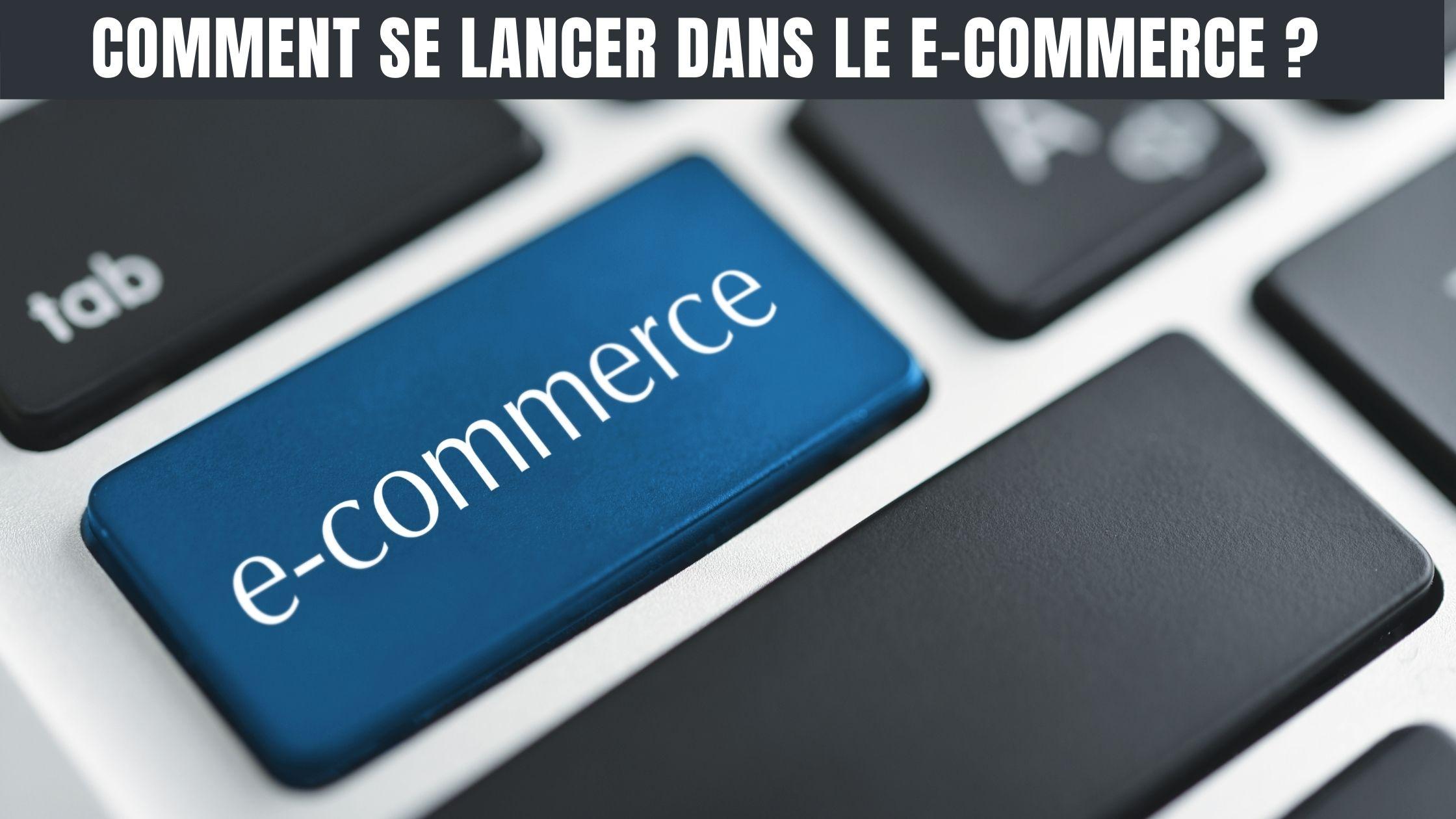 se lancer dans le e-commerce